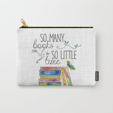 So Many Books, So Little Time Design Carry-All Pouch