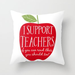 I Support Teachers (apple) Throw Pillow