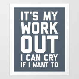 It's My Workout Funny Gym Quote Art Print