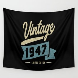 Vintage Since 1947 Birthday Gift Wall Tapestry