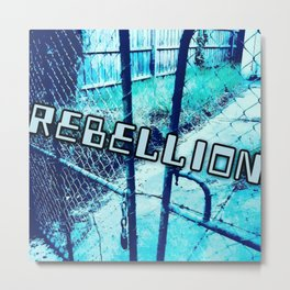 Rebellion Metal Print