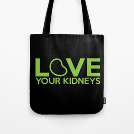 Love Your Kidneys Tote Bag