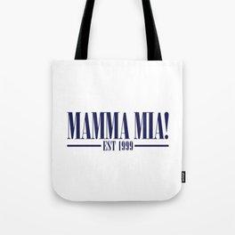 MAMMA MIA Tote Bag