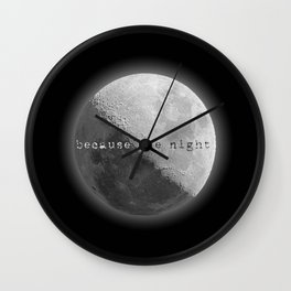 because the night Wall Clock