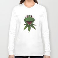 kermit Long Sleeve T-shirts featuring Stoner Kermit The Frog  by Jonathan T. Burton