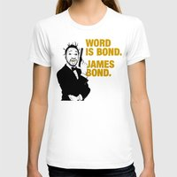 james bond T-shirts featuring Word is bond. James Bond. by Chris Piascik