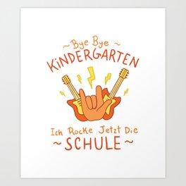 Bye kindergarten, Hello School Art Print