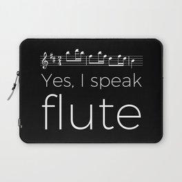 Yes, I speak flute Laptop Sleeve