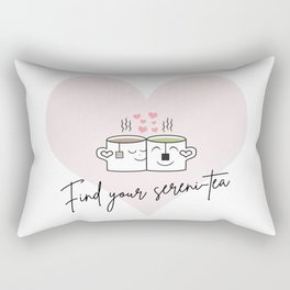 Find your sereni-tea Rectangular Pillow