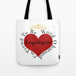 Proud to be Word Obsessed Tote Bag