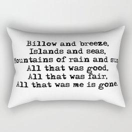 Billow and breeze, islands and seas (Outlander theme) Rectangular Pillow