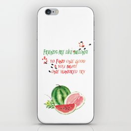 Friends are like melons - Funny illustration and typogpraphy iPhone Skin