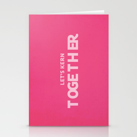 Let's kern together Stationery Cards