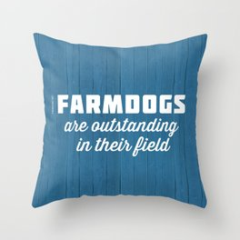 Outstanding Farmdogs Throw Pillow