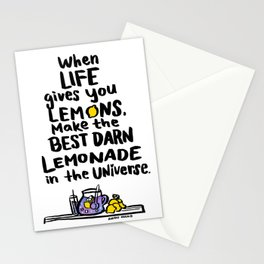When Life gives you Lemons, Make the Best Darn Lemonade Stationery Cards