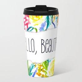 Neon Summer Floral + Hello Beautiful Travel Mug