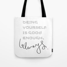 being yourself Tote Bag