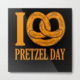 I Love Pretzel Day Funny Baker Pun Metal Print