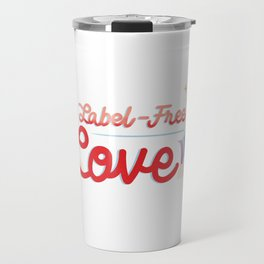 Label Free Love  inspired by The L Word Travel Mug