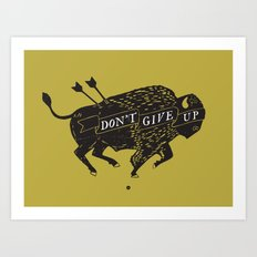 Don't Give Up - Bison - Black and Gold Art Print