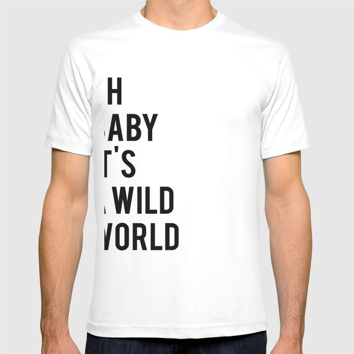 Oh baby its a wild world poster ALL SIZES MODERN wall art, Black ...