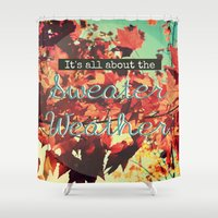 sweater Shower Curtains featuring Sweater Weather by RDelean