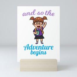 Adventure School School Start 1st class Mini Art Print
