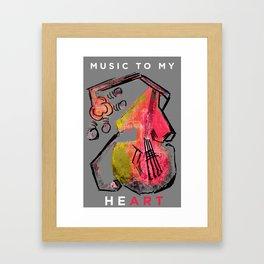 - Music to my HeART Framed Art Print