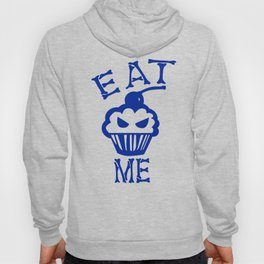 Eat Me (Blue Version) Hoody