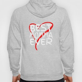 Best Momma Ever Cute Mothers Day Gift T-Shirt Hoody