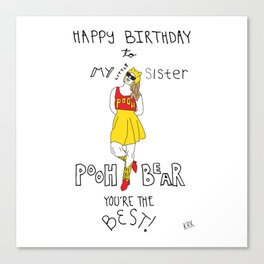 Happy Birthday to My Little Sister Pooh Bear Canvas Print