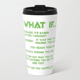 What If? Travel Mug