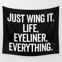 Just Wing It Funny Quote Wall Tapestry