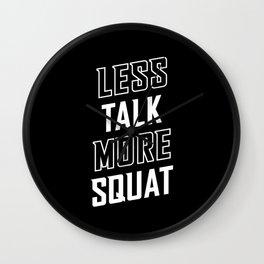 Less Talk More Squat Wall Clock