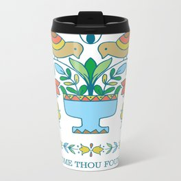 Come Though Fount of Every Blessing Metal Travel Mug