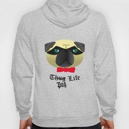 Thug Pug Life Hoody