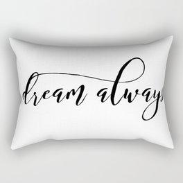 Dream... Rectangular Pillow