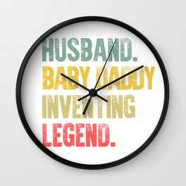 Funny Men Vintage T Shirt Husband Baby Daddy Inventing Legend Wall Clock