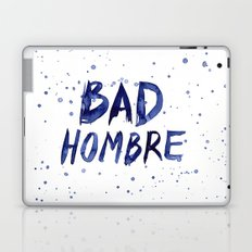Bad Hombre Typography Watercolor Text Art Laptop & iPad Skin