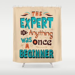 Lab No. 4 The Expert In Anything Helen Hayes Motivational Quotes Shower Curtain