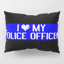 Police: I Love My Police Officer (Thin Blue Line) Pillow Sham