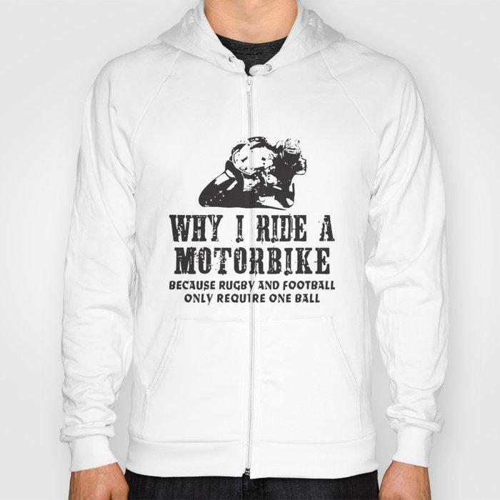 b957fd1d0 Why I Ride A Motorbike - Mens Funny Motorcycle Superbike Biker Bike Moto T-Shirts  Hoody