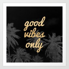 Good Vibes Only Palm Trees Art Print