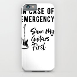 Save My Guitars First Funny Bass Guitarist iPhone Case