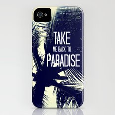 TAKE ME BACK TO PARADISE  iPhone (4, 4s) Slim Case