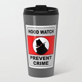 Hood Watch Prevent Crime Travel Mug