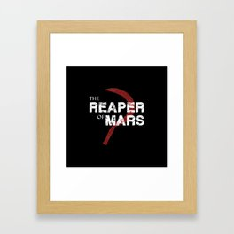 The Reaper of Mars Framed Art Print