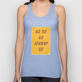 Go go - go Johnny go – A Hell Songbook Edition Unisex Tank Top