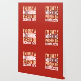 I'm Only a Morning Person on December 25th (Crimson) Wallpaper