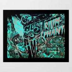 Most Triumphant Art Print